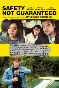 safety-not-guaranteed-poster-artwork-kristen-bell-jake-johnson-aubrey-plaza
